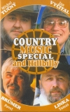 Country music special and Hillbilly